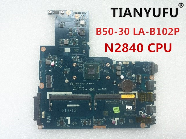 New ZIWB0/B1/E0 LA-B102P Laptop Motherboard For Lenovo B50-30 Motherboard FOR  INTEL N2840 CPU (no Fingerprint Connector )