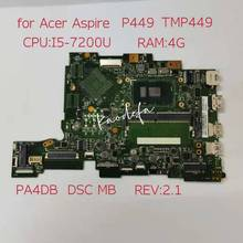 Для ACER TravelMate TMP449 P459 P459-M P449-MG I5-7200U Оперативная память 4G материнская плата ноутбука PA4DB SR2ZU материнская плата для ноутбука DDR4