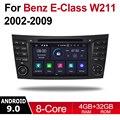 2 Din Автомобильный мультимедийный плеер Android 9 авто радио для Mercedes Benz E Class W211 2002 ~ 2009 NTG DVD GPS 8 ядер 4 ГБ 32 ГБ Bluetooth