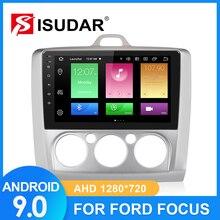 ISUDAR Car Radio For Ford/Focus 2 Mk 2 2004 2008 2009 2011 2 din Android 9 Autoradio Multimedia GPS DVR Camera RAM 2GB ROM 32GB