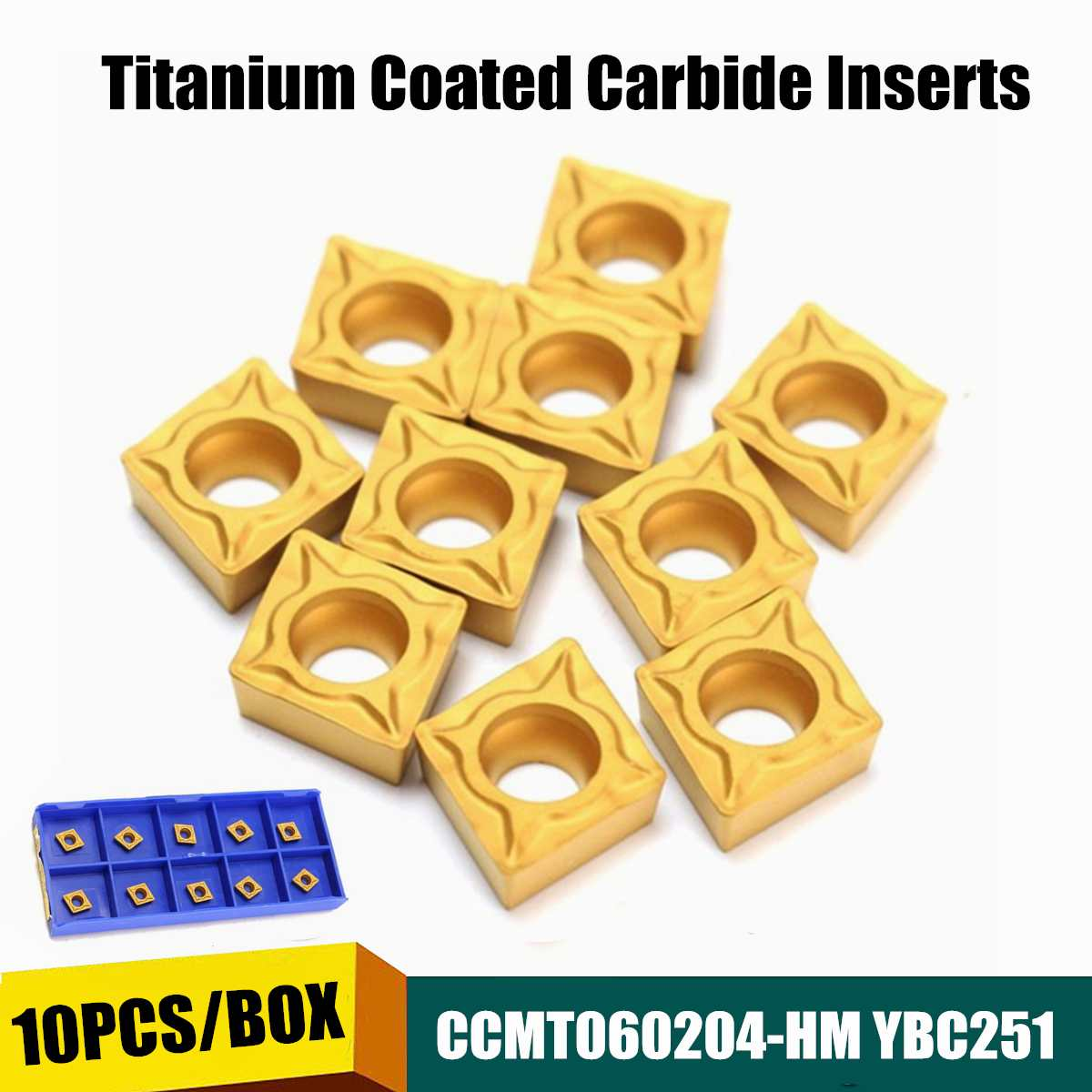 10Pcs Titaniums Coated Carbide Inserts CCMT060204-HM YBC251 Inner Round Milling Tool CNC Blade Lathe Tools CCMT 060204 Milling