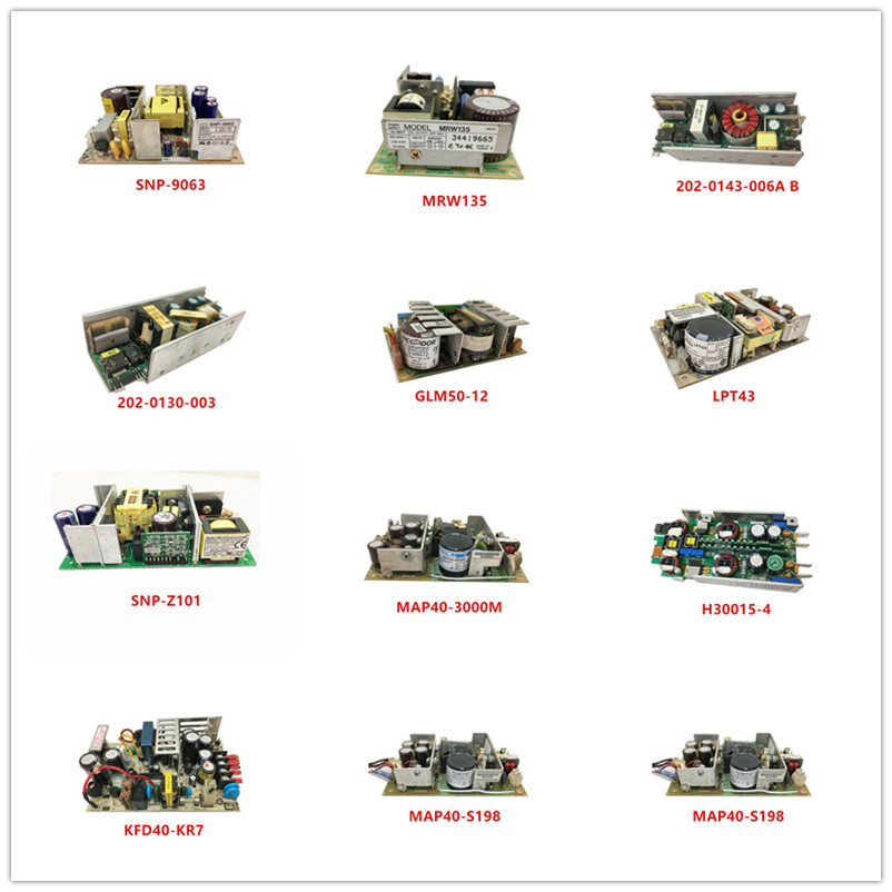 SNP-9063  MRW135  202-0143-006A B  202-0130-003  GLM50-12  LPT43  SNP-Z101  MAP40-3000M  H30015-4  KFD40-KR7  MAP40-S198 Used