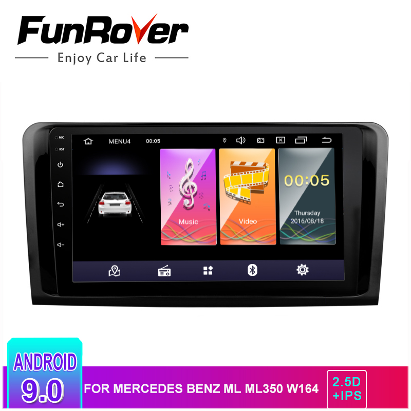 Lecteur multimédia Funrover 2.5D IPS android9.0 autoradio dvd gps pour Mercedes Benz ML W164 GL X164 ML350 ML320 ML280 GL350 GL450