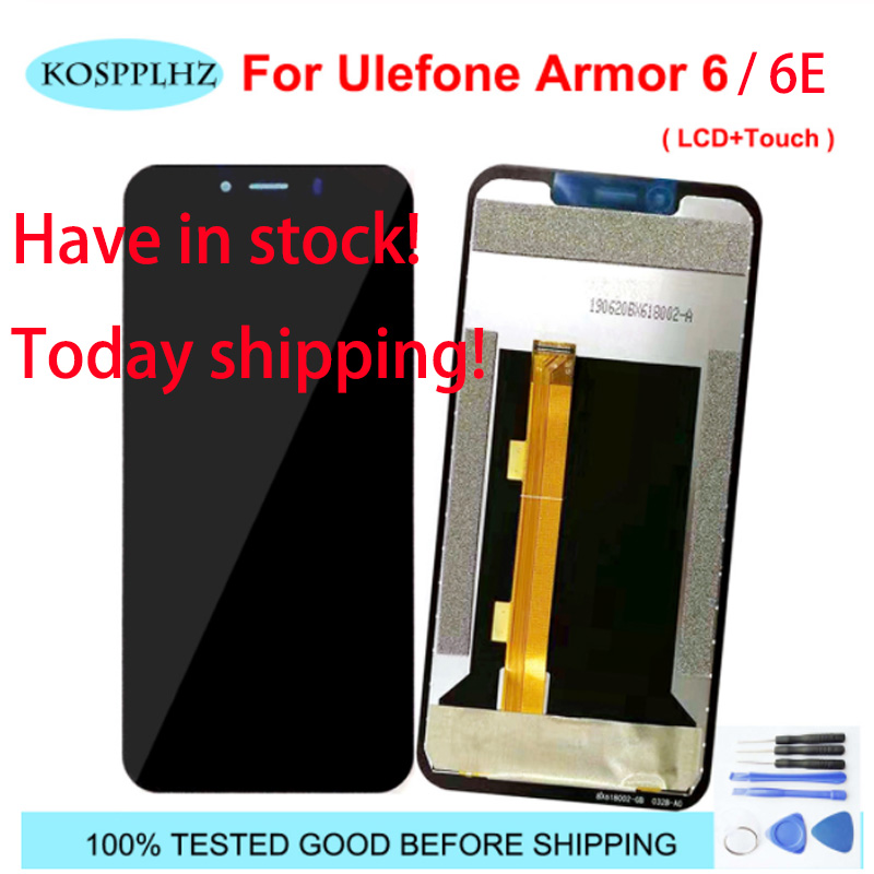 "For UleFone Armor 6 6E LCD Display + Touch Screen Screen Digitizer Assembly Replacement For 6.2"" UleFone Armor6 + Tools(China)"