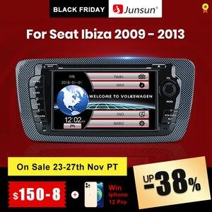 Image 1 - (код черной пятницы: BFRIDAY1000 12000₽ 1000₽) Junsun 2 din Автомобильный Радио dvd плеер для Seat Ibiza 2009 2010 2011 2012 2013 Android 9,0 GPS навигация 2 ГБ + 32 Гб опционально