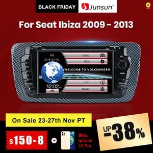 Junsun 2 din Car Radio car dvd player For Seat Ibiza 2009 2010 2011 2012 2013 Android 9.0 GPS navigation 2GB+32GB Optional