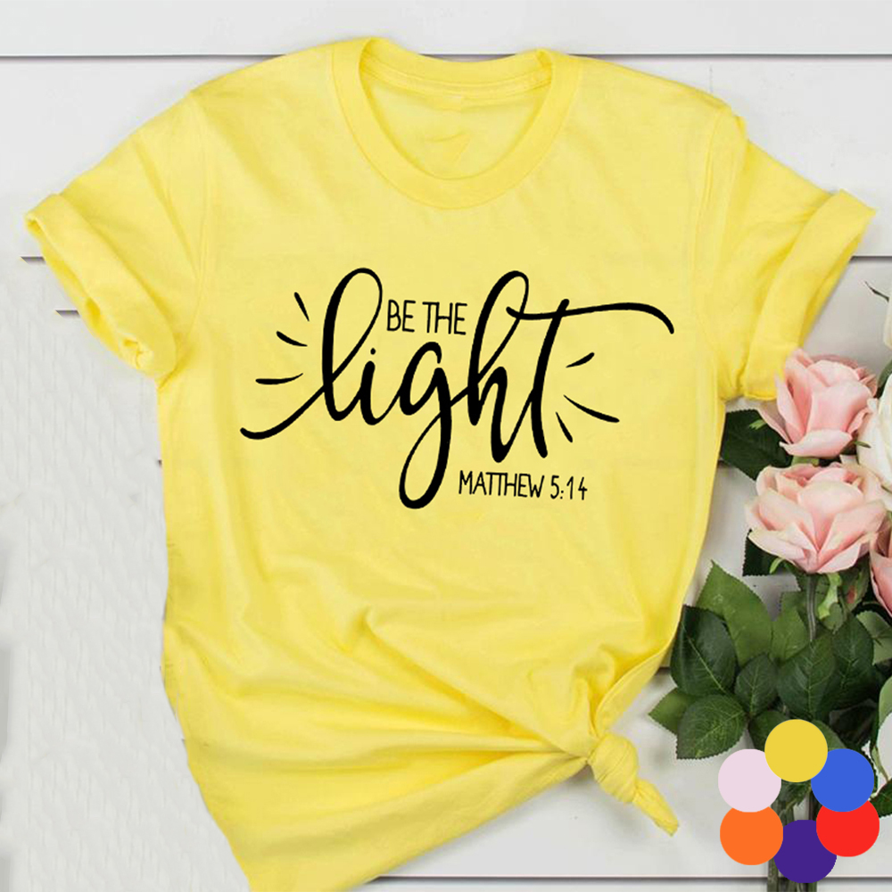Fashion Women T Shirt with Be The Light Matthew Print Christian Slogan Aesthetic Street Style Faith Jesus Vintage Yellow Tee Top