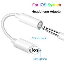 AUX аудио адаптер для Lightning до 3,5 мм адаптеры для IOS Syetem наушники адаптер для iPhone 7 8 X разъем для наушников USB кабель