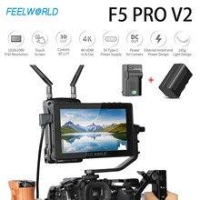FEELWORLD-Monitor de campo F5 Pro V2, pantalla táctil de 5,5 pulgadas, DSLR, 3D, LUT, 4K, HDMI, transmisión inalámbrica, luz LED