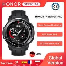 Versão global honra relógio gs pro relógio inteligente spo2 smartwatch monitoramento de freqüência cardíaca bluetooth chamada 5atm relógio esportivo para homem code: 328TUDO8 $80-8
