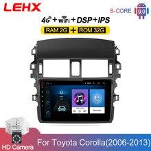 Lehx carro 2din android 9.0 rádio multimídia player para toyota corolla e140/150 2006 2007-2013 2din raido com câmera de inversão