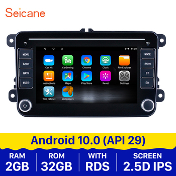 Seicane 7inch Android 10.0 API29 Car Multimedia player For VW Universal SEAT LEON Golf Passat b5 b6 CC Sharan Polo Skoda Magotan image