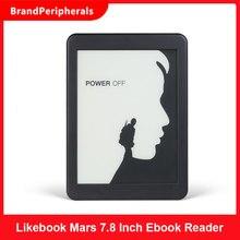Электронная книга Likebook Mars 7,8 дюйма, HD считыватель книг, 300ppi, 2 ГБ + 16 ГБ, Восьмиядерный процессор с сенсорным экраном Carta, интерфейс 3,5 мм, поддер...