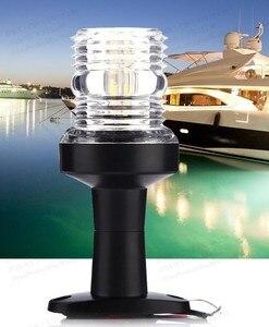 Image 5 - 12V Marinha Âncora de Popa Barco Navegador LEVOU Luz Lâmpada de 360 Graus Toda a Volta de Sinal Branco Lâmpada