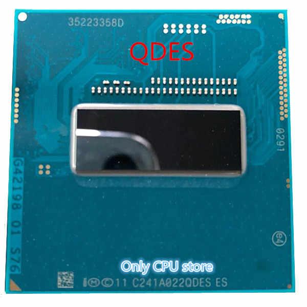 Oryginalny Intel Core I7 4702MQ ES QDES/QDET procesora ES procesor 2.0 GHz-2.5 GHz L3 = 6M Quad core darmo wysyłka wysyłamy w ciągu 1 dnia