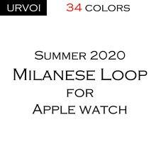 Urvoi malha cinta para apple assistir série 6 se 5 4 3 2 1 milanese loop banda para iwatch cores de aço inoxidável preto prata ouro