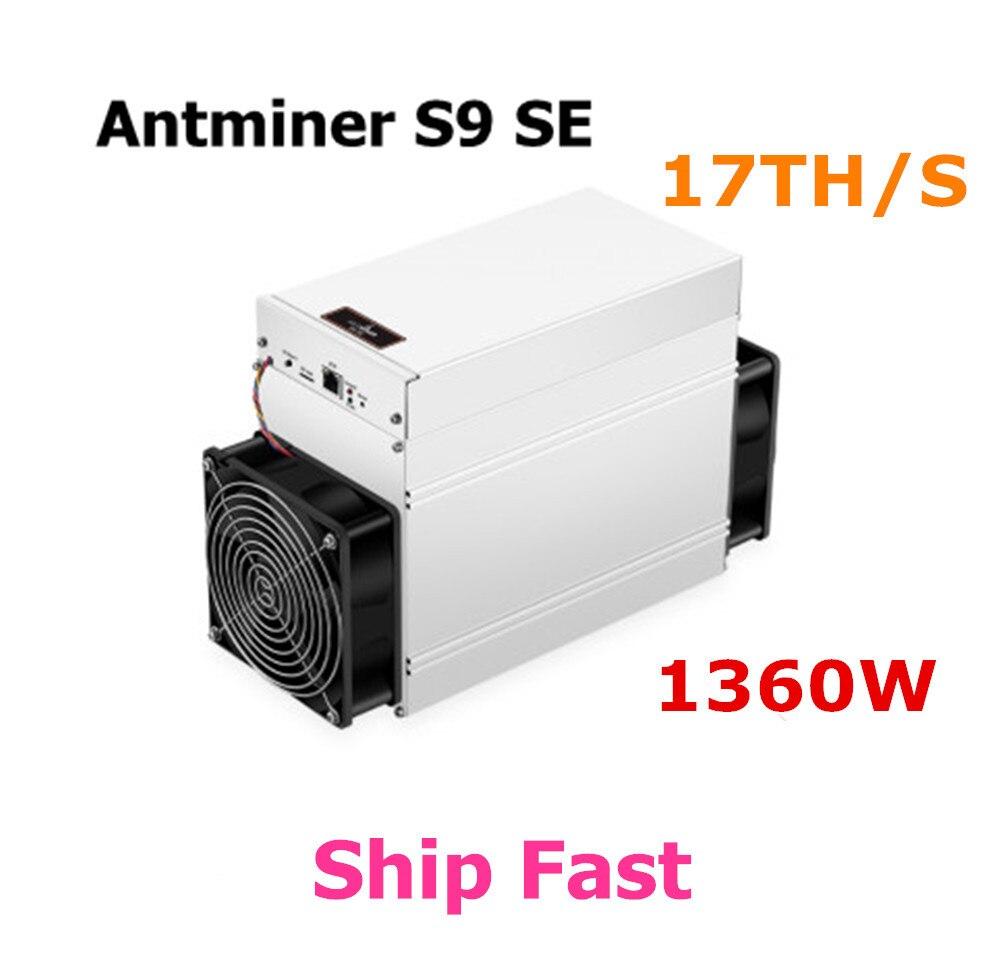 BITMAIN nouveau mineur Asic BTC AntMiner S9 SE 17TH/S Bitcoin BCH Miner mieux que Antminer S9 13.5t 14t S9k S11 S15 S17 T9 + T15 T17