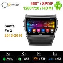 Ownice 360 Toàn Cảnh Android 10.0 DVD Xe Hơi Dành Cho Xe Hyundai Santa FE IX45 2015 2016 2017 SPDIF 4G DSP phát Thanh Xe Hơi GPS Navi