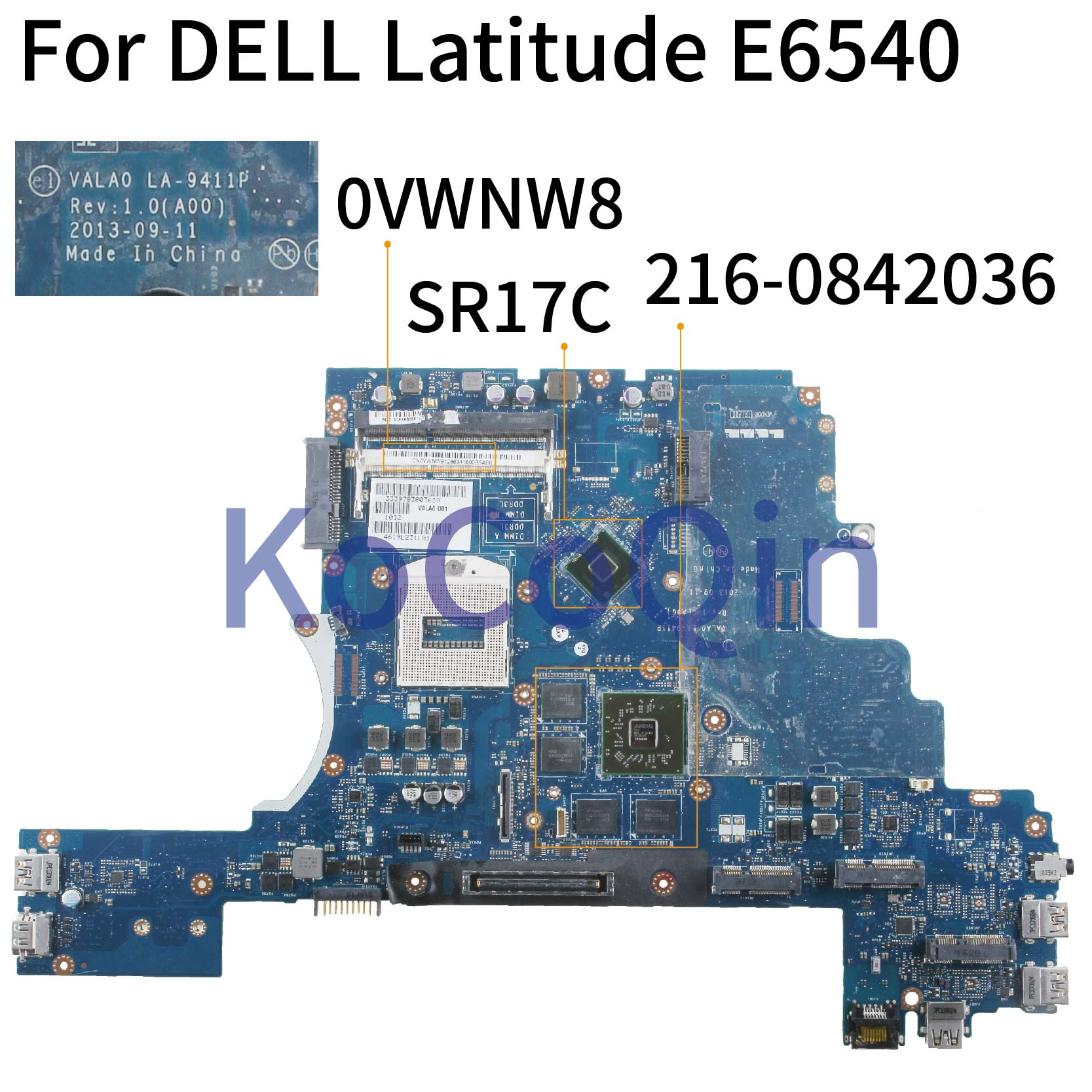 KoCoQin ноутбук материнская плата для Dell Latitude E6540 HD8790M 2G PGA947 материнская плата CN-0VWNW8 0VWNW8 VALA0 LA-9411P 216-0842036 SR17C image