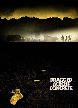 《逃出水泥地》2018年加拿大,美国剧情,动作,犯罪电影在线观看