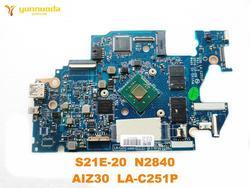Oryginalny dla Lenovo S21E-20 laptop płyta główna S21E-20 N2840 AIZ30 LA-C251P testowane dobra darmowa wysyłka