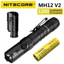 Новый NITECORE MH12v2 тактический фонарик 1200LM CREE XP-L2 V6 светодиодный USB-C Перезаряжаемые плавный тусклый фонарь с батареей 5000 мА/ч, Батарея для кемпин...