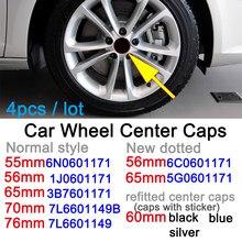 4 pces 55mm 56mm 60mm 65mm 70mm 76mm centro da roda do carro tampa de cobertura 1j0601171 3b7601171 7l6601149b 7l6601149 5g0601171