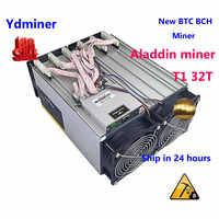Nowy górnik Aladdin miner T1 32T терахес zasilacz ASIC lepiej niż antminer S9 T9 + s9i s9j whatsminer M3 m3X M21S M20S INNOSILOCON T2T