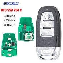 Inteligente Remoto Chave Keyless Entry 3 Botão 315MHz/433MHZ/868MHZ 8T0 959 754C para Para Audi Q5 A4L A5 A6 A7 A8 RS4 RS5 S4 S5