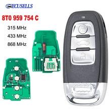 Smart Remote Key Keyless Entry 3 Button 315MHz/433MHZ/868MHZ 8T0 959 754C for For Audi Q5 A4L A5 A6 A7 A8 RS4 RS5 S4 S5