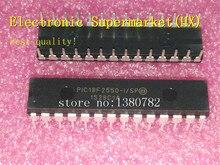 Neue original 10 teile/lose PIC18F2550 I/SP PIC18F2550 DIP 28 auf lager!