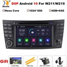PX6 DSP IPS 4G + 64G أندرويد 10 مشغل أسطوانات للسيارة لمرسيدس بنز E-class W211 E200 E220 E300 E350 E240 E270 E280 CLS الفئة W219