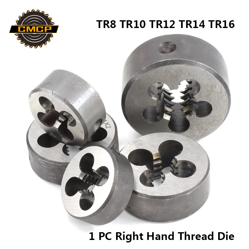 Free Shipping CMCP 1pc TR8 TR10 TR12 TR14 TR16 Right Hand Thread Die For TR Tap Round Shank Alloy Steel Screw Die