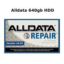 2021 venda quente alldata software de reparação automóvel 10.53v todo o software do carro de dados com suporte técnico para carros e caminhões em 640gb hdd
