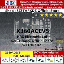100% nuovo originale X360ACEV5 Modulo PCB X360 ACE V5 (Per vedere le immagini fisiche, si prega di contattare il servizio clienti per loro.)