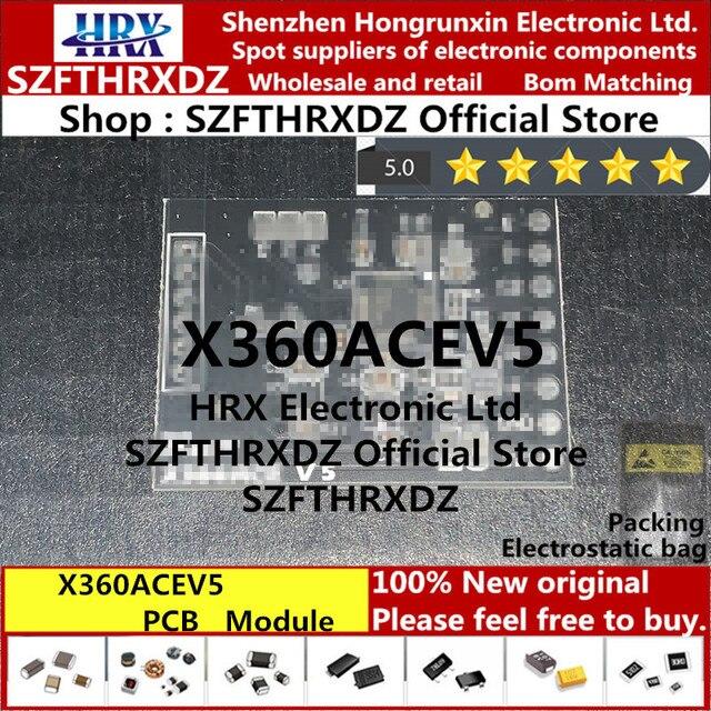100% original novo x360acev5 módulo pcb x360 ace v5 (para ver as imagens físicas, entre em contato com o serviço ao cliente para eles.)