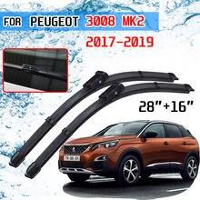 Для Peugeot 3008 2017 2018 2019 3008GT GT Mk2 аксессуары на лобовое стекло автомобиля, лобовое стекло щетки стеклоочистителя кисти резак