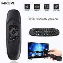 Spanisch C120 2,4G Gyroskop Air Maus Mini Wireless Tastatur Russisch Arabisch Englisch für Android Smart TV Box PC Remote control