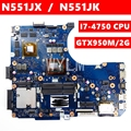 N551JX материнская плата GTX950M/2G I7-4750CPU N551JK Материнская плата ASUS N551J G551J N551JX G551JX N551JK материнская плата для ноутбука