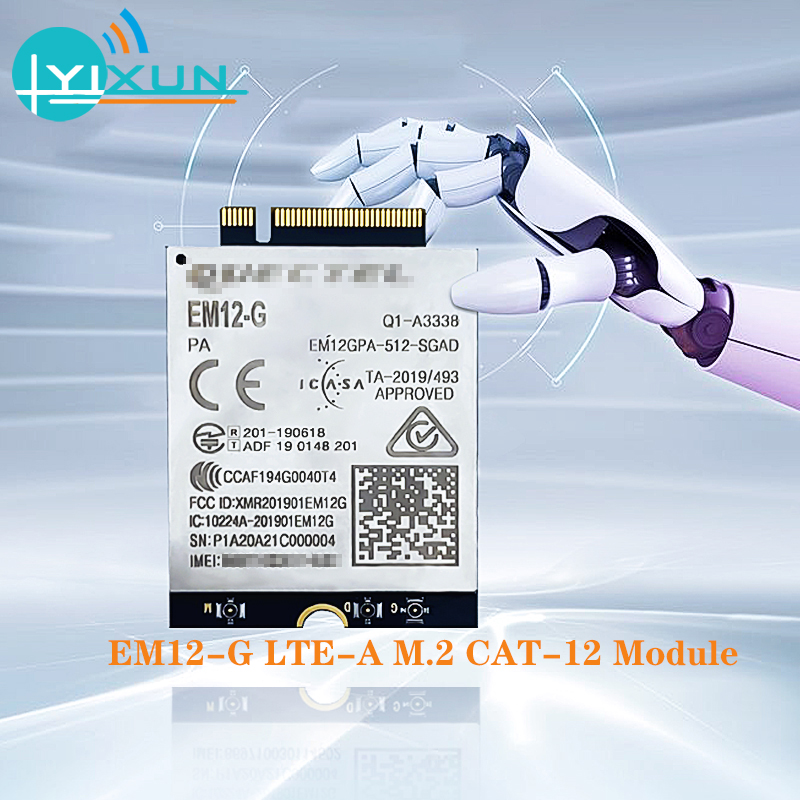 EM12-G EM12 LTE-A Cat 12 Module LTE-FDD B1/B2/B3/B4/B5/B7/B8/B9/B12/B13/B14/B17/B18/B19/B20/B21B25/B26/B28/B29/B30/B32/B66