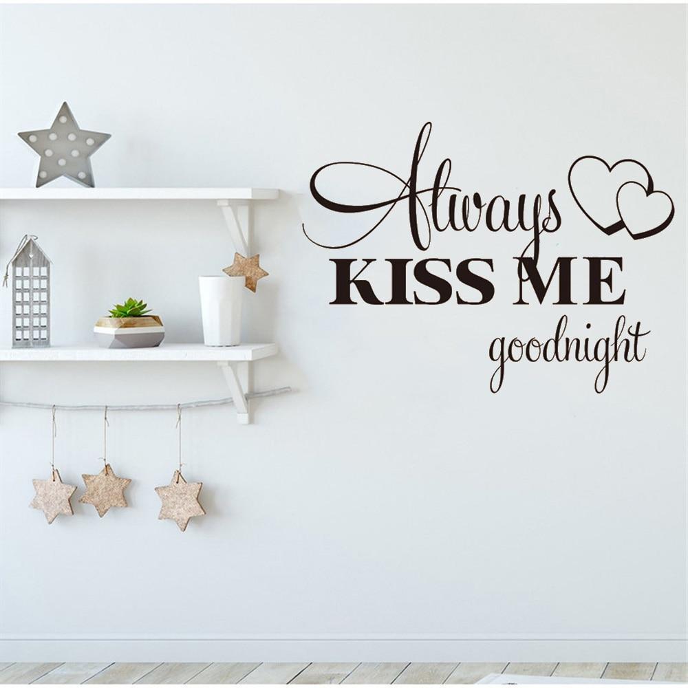 "ALWAYS KISS ME GOODNIGHT Wall Art Vinyl Decal Home 60/"""