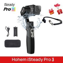 Hohem iSteady Pro 3 DJI Osmo 액션 용 3 축 핸드 헬드 안정기 짐벌 GoPro 7 6 XiaoYi 4K Sony RXO 카메라 PK G6 Evolution