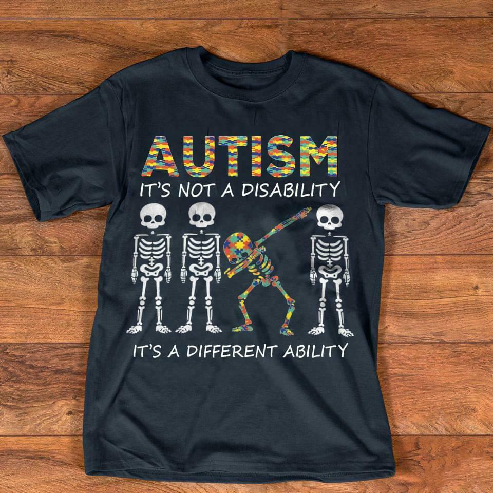 2019 New Arrival Men'S Fashion Skeleton Autism It's Not A Disability It's A Different Ability Men T-Shirt