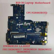 Para lenovo thinkpad B50-30 computador portátil placa-mãe cpu: n2840 fp1000 uam LA-B102P fru: 5b20g90117 5b20g90122 5b20g90111 teste ok