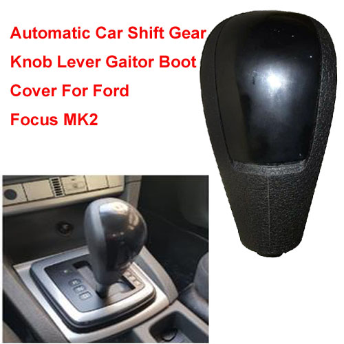 Automatic Car Shift Gear Knob Lever Gaitor Boot Cover For Ford Focus MK2 2005 2006 2007 2008