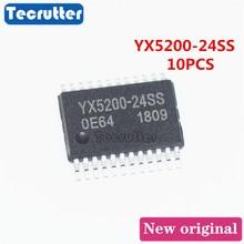 10PCS YX5200 24SS YX5200 SSOP24 YX520024SS