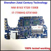 Placa base DY510/DY511 NM-B163 para Lenovo Y720-15IKB placa base de ordenador portátil I7-7700HQ GTX1060 4GB/6GB placa base original 100% prueba