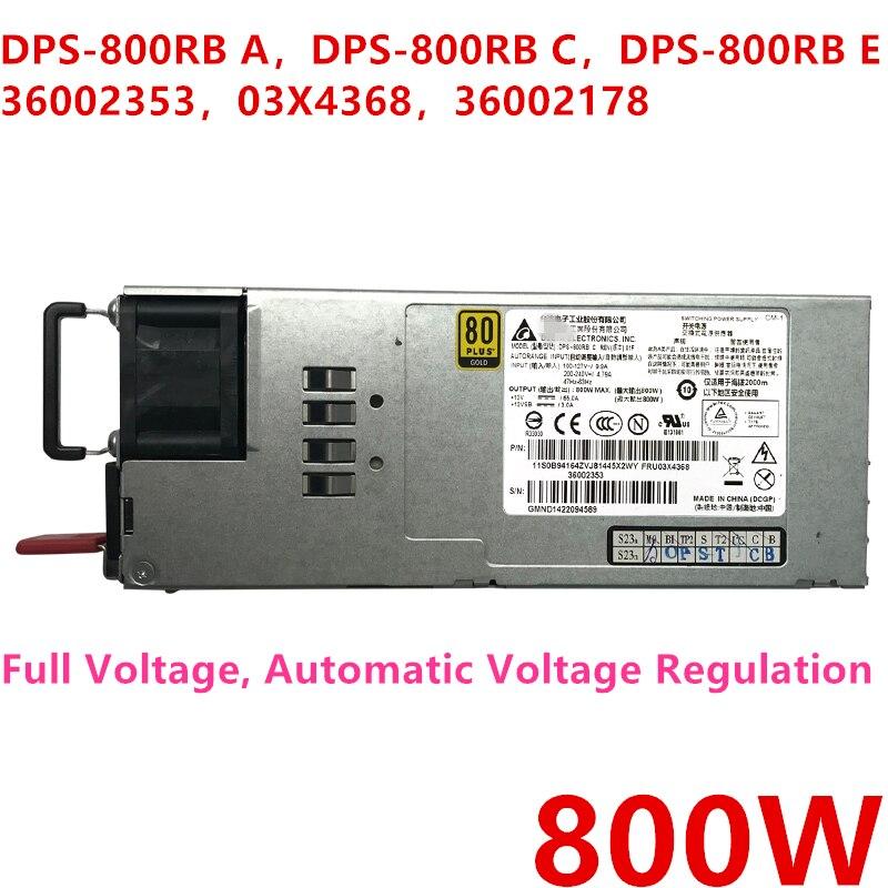 Nouvelle PSU Pour Lenovo RD330 340 530 630 540 640 Alimentation DPS-800RB Un DPS-800RB C/E DPS-800AB-21 Un 36002353 03X4368 36002178