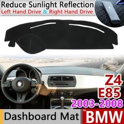 Dla BMW Z4 E85 2003 ~ 2008 Anti Slip anty uv mata pokrywa deski rozdzielczej cień Dashmat ochrony dywan akcesoria 2004 2005 2006 2007 w Naklejki samochodowe od Samochody i motocykle na