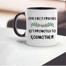 Coffee Mug Ceramic Best-Friends Milk-Cups Gifts And 1 Only 11oz You-Be Will God Get-Promoted